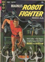 MAGNUS ROBOT FIGHTER #18 FN/VF